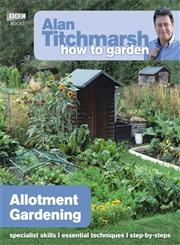 Alan Titchmarsh How to Garden Allotment Gardening,1849902216,9781849902212