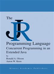 The JR Programming Language Concurrent Programming in an Extended Java,1402080859,9781402080852