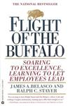 Flight of the Buffalo Soaring to Excellence, Learning to Let Employees Lead,0446670081,9780446670081