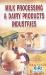 Milk Processing and Dairy Products Industries,8186732470,9788186732472
