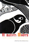 Of Matters Modern The Experience of Modernity in Colonial and Postcolonial South Asia,190542261X,9781905422616