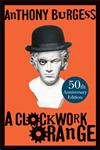 A Clockwork Orange 15th Anniversary Edition,0434021512,9780434021512