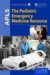 APLS The Pediatric Emergency Medicine Resource 5th Edition,1449695965,9781449695965