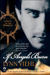 If Angels Burn A Novel of the Darkyn,0451214773,9780451214775