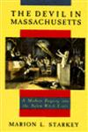 The Devil in Massachusetts A Modern Enquiry into the Salem Witch Trials,0385035098,9780385035095