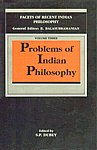 Problems of Indian Philosophy 1st Published,8185636214,9788185636214