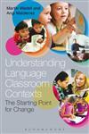 Understanding Language Classroom Contexts,1441198377,9781441198372
