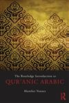 The Routledge Introduction to Qur'anic Arabic 1st Edition,0415508940,9780415508940