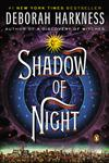 Shadow of Night A Novel,0143123629,9780143123620