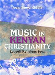 Music in Kenyan Christianity Logooli Religious Song,0253006686,9780253006684