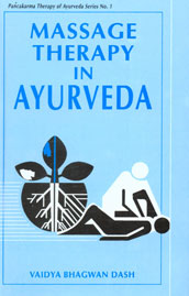 Massage Therapy in Ayurveda,8170223806,9788170223801