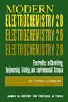 Modern Electrochemistry 2B Electrodics in Chemistry, Engineering, Biology and Environmental Science 2nd Edition,0306463253,9780306463259
