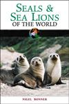 Seals and Sea Lions of the World,0816057176,9780816057177