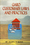 Garo Customary Laws and Practices A Sociological Study Revised & Enlarged Edition,8187606002,9788187606000