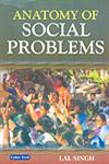 Anatomy of Social Problems,817884270X,9788178842707