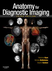 Anatomy for Diagnostic Imaging 3rd Edition,0702029718,9780702029714