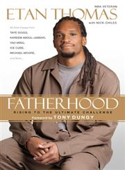 Fatherhood Rising to the Ultimate Challenge,0451236734,9780451236739
