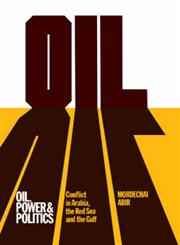Oil, Power and Politics Conflict of Asian and African Studies, Hebrew University of Jerusalem,0714629901,9780714629902