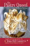The Pastry Queen Royally Good Recipes from the Texas Hill Country's Rather Sweet Bakery & Cafe,1580085628,9781580085625