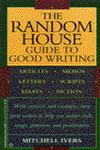 Random House Guide to Good Writing,0345379969,9780345379962
