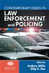 Contemporary Issues in Law Enforcement and Policing,1420072153,9781420072150
