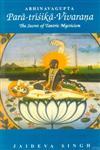 Abhinavagupta Para-Trisika-Vivarana The Secret of Tantric Mysticism 7th Edition,8120804724,9788120804722