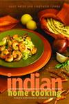Indian Home Cooking A Fresh Introduction to Indian Food, with More Than 150 Recipes,0609611011,9780609611012