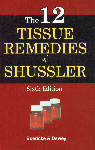 The Twelve Tissue Remedies of Shussler Comprising of The Theory, Therapeutic Application, Materia Medica and a Complete Repertory of Tissue Remedies (Homoeopathically and Bio-Chemically Considered) 46th Impression,8131903206,9788131903209