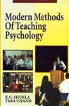 Modern Methods of Teaching Psychology,817169909X,9788171699094