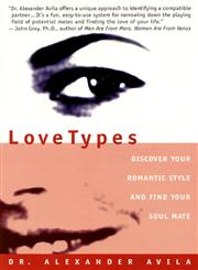 Lovetypes Discover Your Romantic Style And Find Your Soul Mate,0380800144,9780380800148