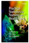 Practical Statistics for Nursing and Health Care 1st Edition,0471497169,9780471497165