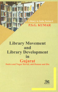 Library Movement and Library Development in Gujarat Dadra and Nagar Haveli; and Daman and Diu,8176466735,9788176466738