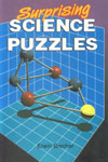 Surprising Science Puzzles 6th Printing,8122202179,9788122202175