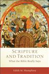 Scripture and Tradition What the Bible Really Says,0801039835,9780801039836