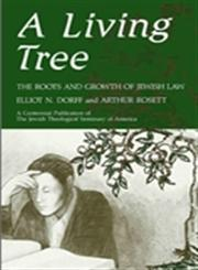 A Living Tree The Roots and Growth of Jewish Law,0887064604,9780887064609