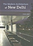 The Modern Architecture of New Delhi 1928-2007,8184000510,9788184000511
