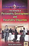 Encyclopaedia of Personality Development & Hospitality Etiquettes 3 Vols.,8178804387,9788178804385