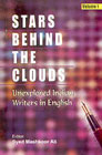 Stars Behind the Clouds Unexplored Indian Writers in English Vol. 1,8186599576,9788186599570