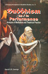 Buddhism as or in Performance Analysis of Meditation and Theatrical Practice 1st Published,8124601232,9788124601235