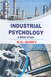 Industrial Psychology A Brief Study,8184551339,9788184551334