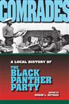Comrades A Local History of the Black Panther Party,0253219302,9780253219305