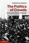 The Politics of Crowds,1107009731,9781107009738