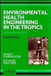 Environmental Health Engineering in the Tropics An Introductory Text 2nd Edition,0471938858,9780471938859
