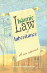 Islamic Law of Inheritance A New Approach