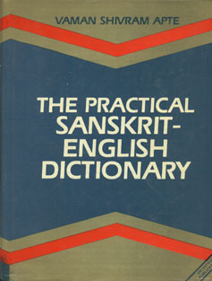 The Practical Sanskrit-English Dictionary Containing Appendices on Sanskrit Prosody and Important Literary and Geographical Names of Ancient India,8170301904,9788170301905
