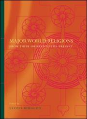 Major World Religions From Their Origins To The Present,0415297966,9780415297967