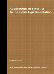 Applications of Statistics to Industrial Experimentation 1st Edition,0471194697,9780471194699