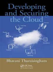Developing and Securing the Cloud,1439862915,9781439862919