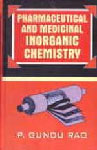 Pharmaceutical and Medicinal Inorganic Chemistry 1st Edition,818573142X,9788185731421