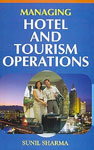 Managing Hotel and Tourism Operations 1st Edition,8183700217,9788183700214